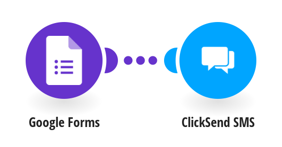 Send ClickSend SMS messages when someone completes your Google Forms form