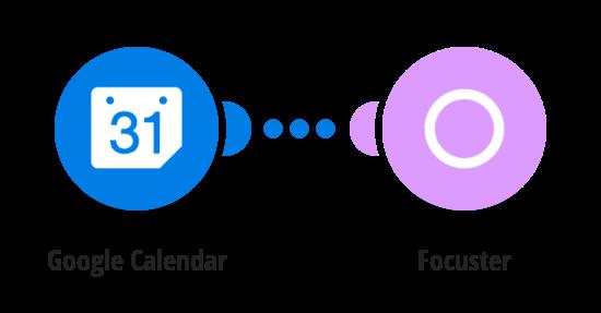 Send a new event from Google Calendar into Focuster