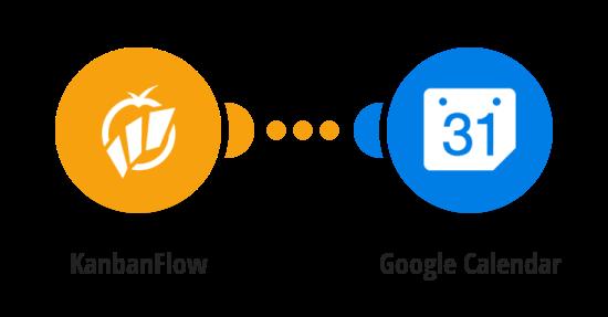 Create Google Calendar events for new KanbanFlow tasks