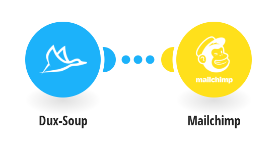 Connect Dux-Soup to Mailchimp: Create/Update Subscriber and add to List
