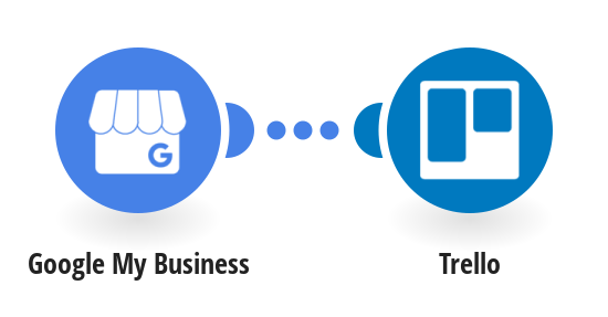 Create Trello cards from new Google My Business reviews