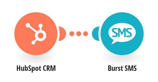 Send Burst SMS messages to HubSpot CRM contacts