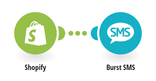 Send Burst SMS for Shopify orders